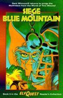 Siege at Blue Mountain