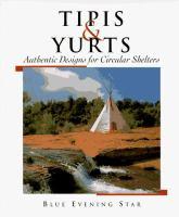 Tipis & Yurts