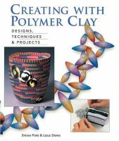 Creating With Polymer Clay
