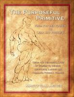 The Purposeful Primitive