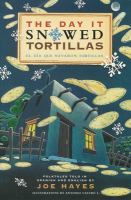 The Day It Snowed Tortillas