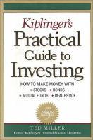 Kiplinger's Practical Guide to Investing