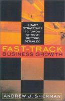 Fast Track Business Growth: Smart Strategies to Grow Without Getting Derailed