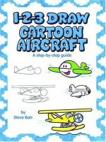 1-2-3 Draw Cartoon Aircraft