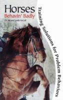 Horses Behavin' Badly