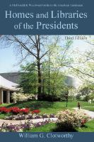 Homes and Libraries of the Presidents