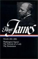 Novels, 1881-1886 (Library of America ; 29)