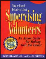 What We Learned (the Hard Way) About Supervising Volunteers