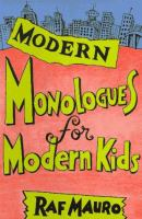 Modern Monologues for Modern Kids