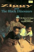 Ziggy and the Black Dinosaurs