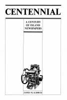 Centennial, A Century of Island Newspapers
