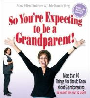 So You're Expecting to Be A Grandparent!