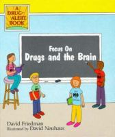 Focus on Drugs and the Brain
