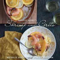 Nathalie Dupree's Shrimp & Grits Cookbook