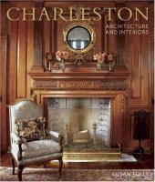 Charleston Architecture and Interiors