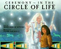 Ceremony--in the Circle of Life