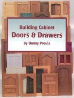 Building Cabinet Doors & Drawers