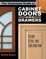 The Illustrated Guide to Cabinet Doors and Drawers
