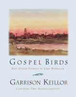 Gospel Birds And Other Stories Of Lake Wobegon