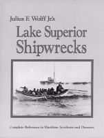 Julius F. Wolff Jr.'s Lake Superior Shipwrecks