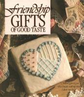 Friendship Gifts Of Good Taste