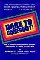 Dare to Confront!