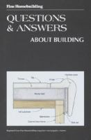 Fine Homebuilding Questions & Answers About Building