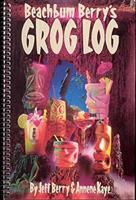 Beachbum Berry's Grog Log