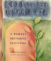 Keys to the Open Gate