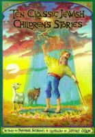 Ten Classic Jewish Children's Stories