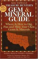 The Treasure Hunter's Gem & Mineral Guides to the U.S.A