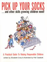 Pick up your Socks-- and Other Skills Growing Children Need!