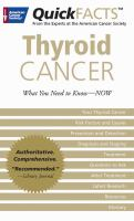 Quick Facts Thyroid Cancer-What You Need To Know