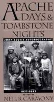 Apache Days and Tombstone Nights