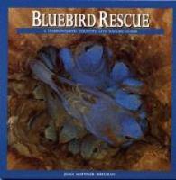 Bluebird Rescue