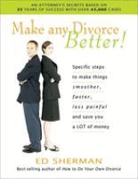 Make Any Divorce Better!