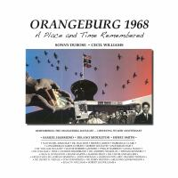 Orangeburg 1968 ... : a place and time remembered ...