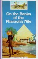 On the Banks of the Pharaoh's Nile