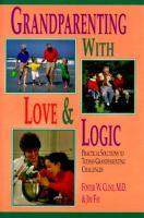 Grandparenting With Love & Logic
