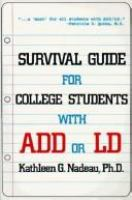 Survival Guide for College Students With ADD or LD