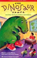The Dinosaur Tamer and Other Stories for Children With Diabetes