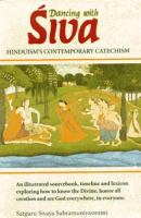 Dancing With Siva : Hinduism's Contemporary Catechism