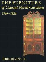 The Furniture of Coastal North Carolina, 1700-1820