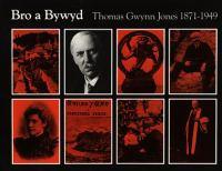 Thomas Gwynn Jones, 1871-1949