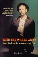 Wish the World Away