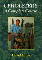 Upholstery, A Complete Course