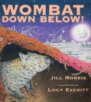Wombat Down Below!