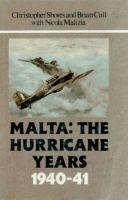 Malta, the Hurricane Years, 1940-41