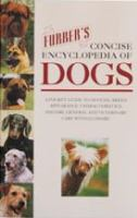 Furber's Concise Encyclopedia of Dogs