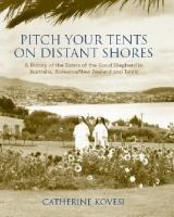 Pitch your Tents on Distant Shores